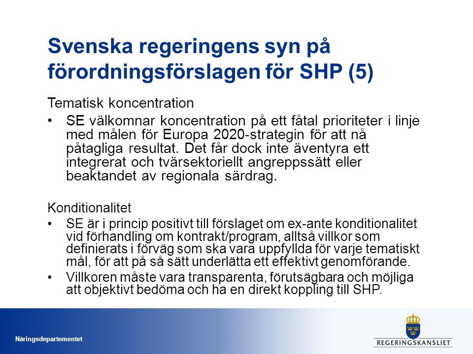 Svenska regeringens syn på förordningsförslagen för SHP (5)