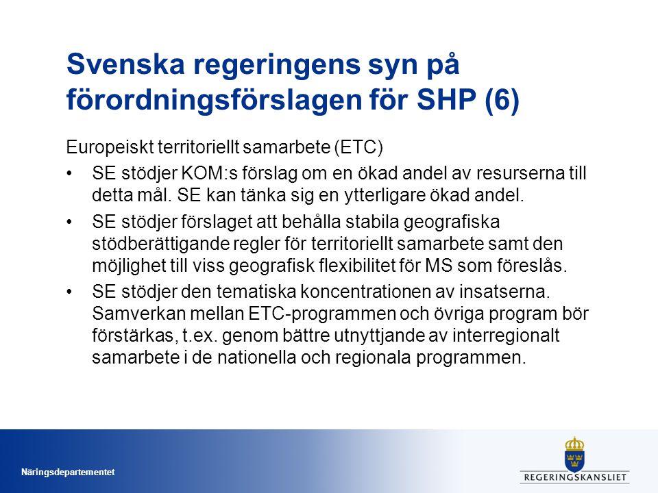 Svenska regeringens syn på förordningsförslagen för SHP (6)