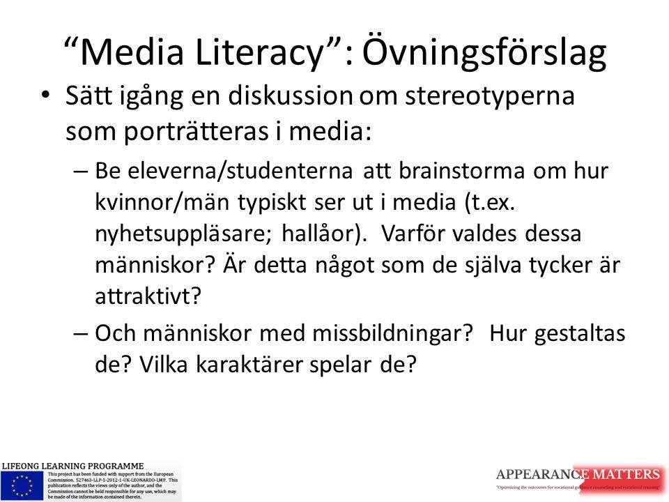 Media Literacy : Övningsförslag