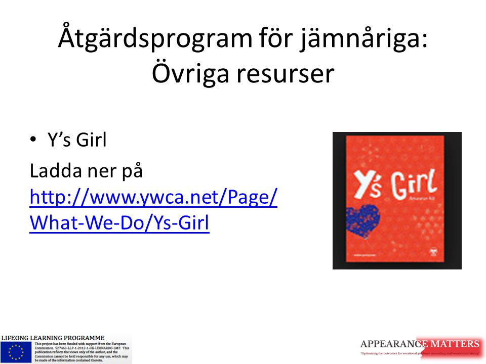 Åtgärdsprogram för jämnåriga: Övriga resurser