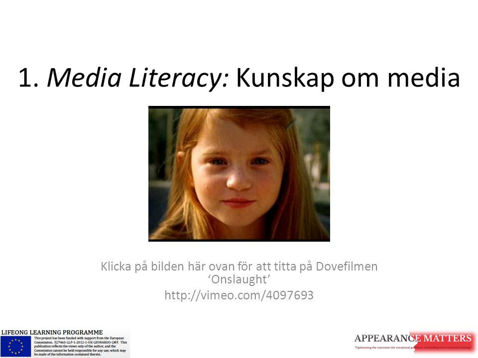 1. Media Literacy: Kunskap om media