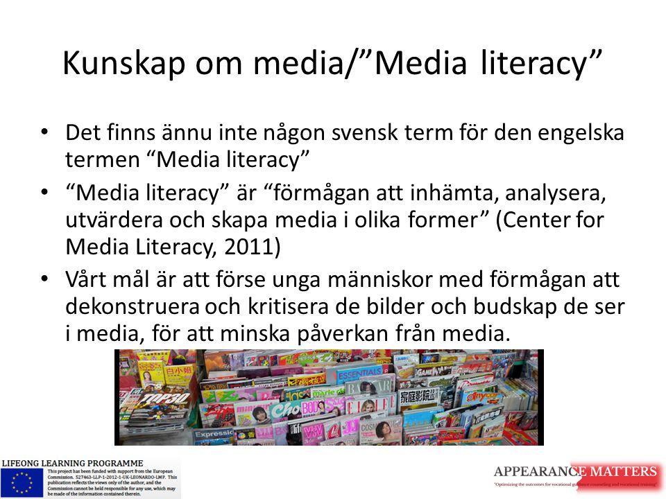 Kunskap om media/ Media literacy