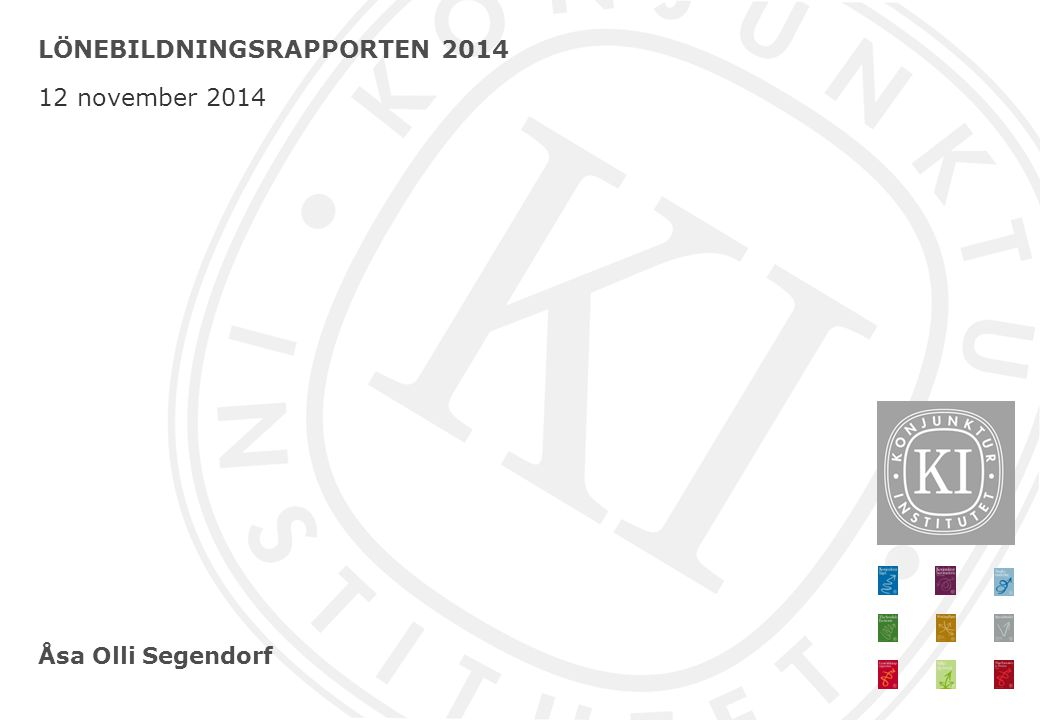 LÖNEBILDNINGSRAPPORTEN 2014