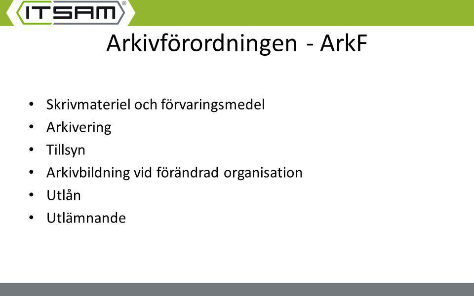 Arkivförordningen - ArkF
