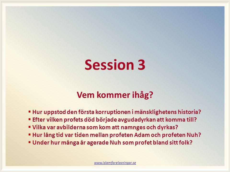 Session 3 Vem kommer ihåg