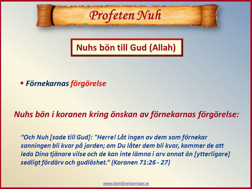 Profeten Nuh Nuhs bön till Gud (Allah)
