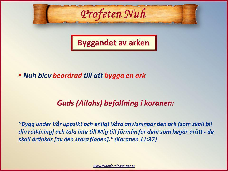 Profeten Nuh Byggandet av arken Guds (Allahs) befallning i koranen: