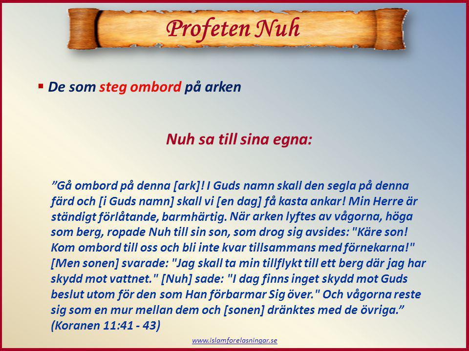 Profeten Nuh Nuh sa till sina egna: De som steg ombord på arken