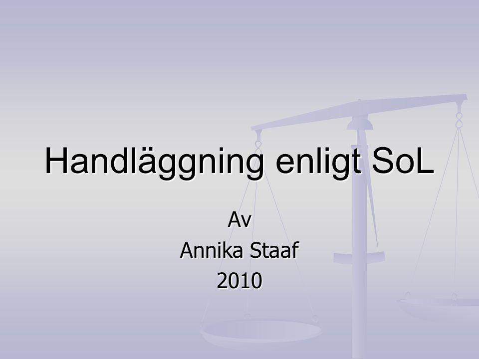Handläggning enligt SoL