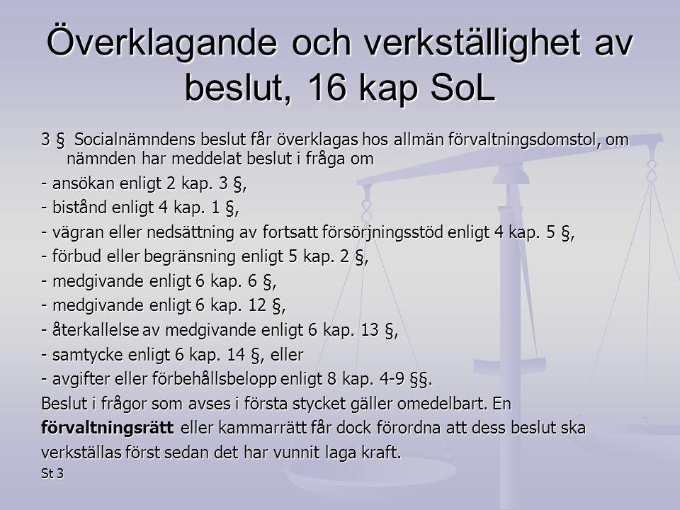 Överklagande och verkställighet av beslut, 16 kap SoL