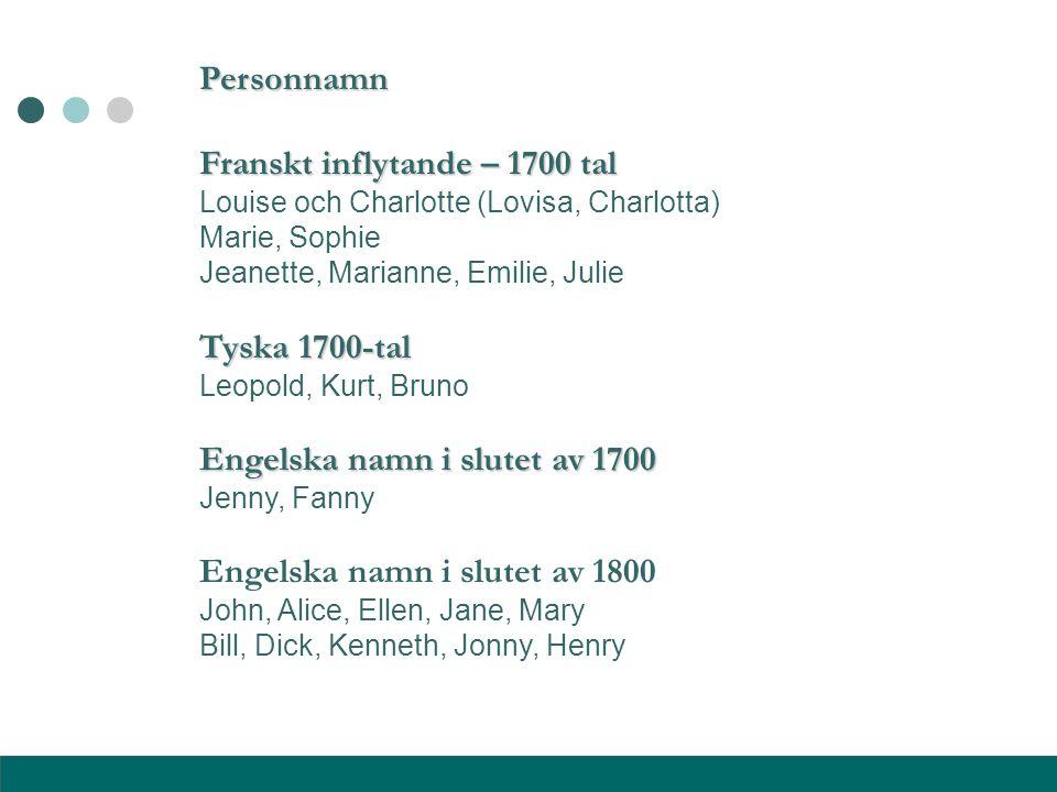 Franskt inflytande – 1700 tal