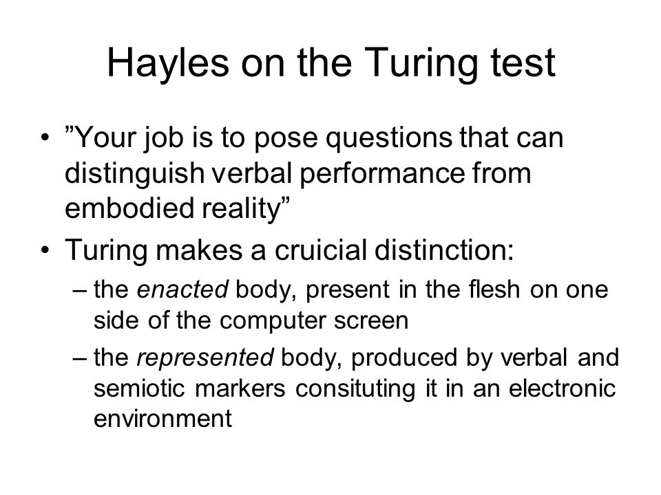 Hayles on the Turing test