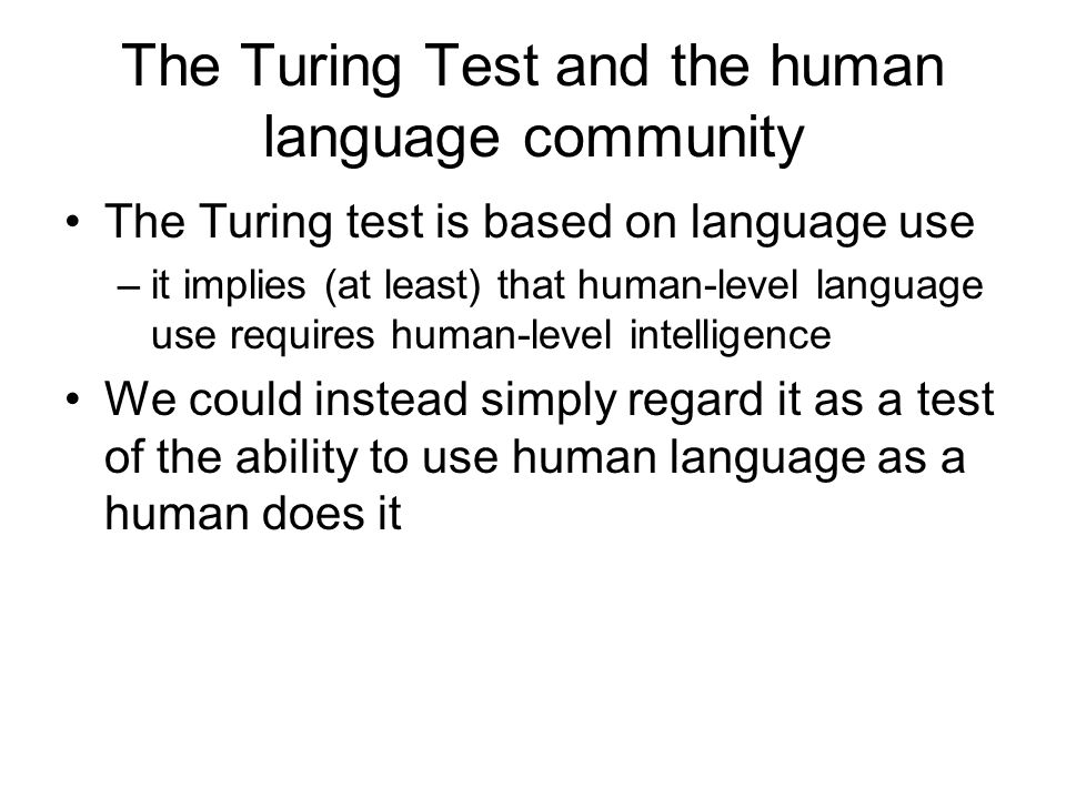 The Turing Test and the human language community