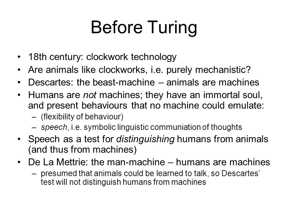 Before Turing 18th century: clockwork technology