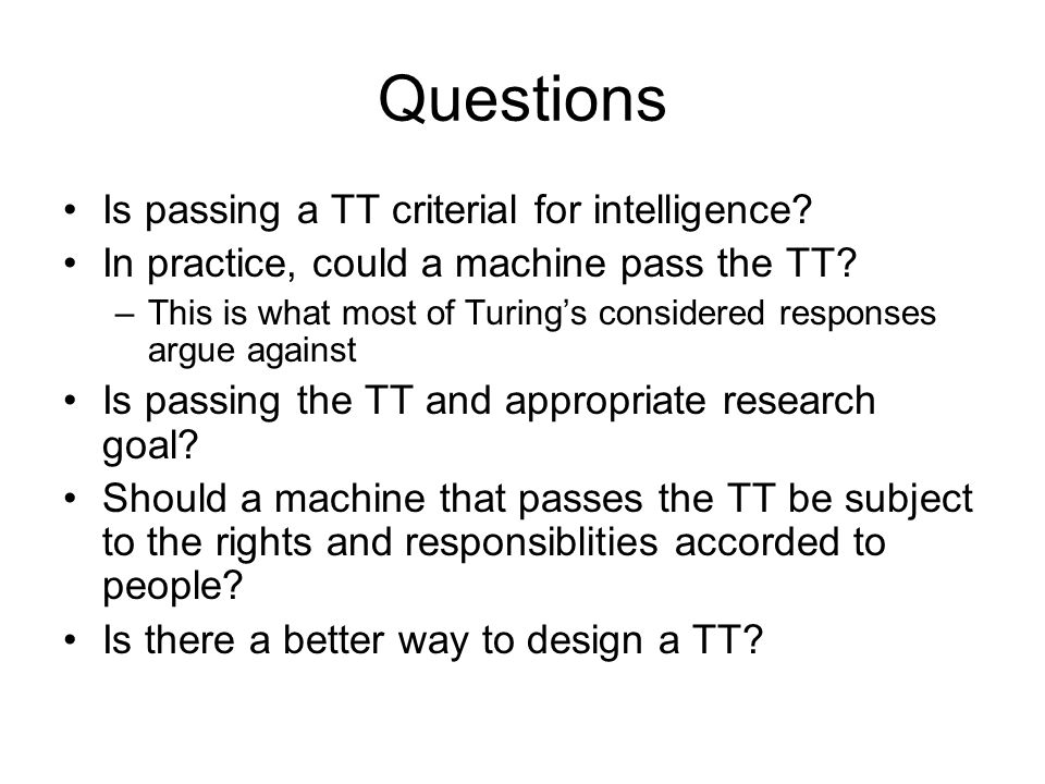 Questions Is passing a TT criterial for intelligence