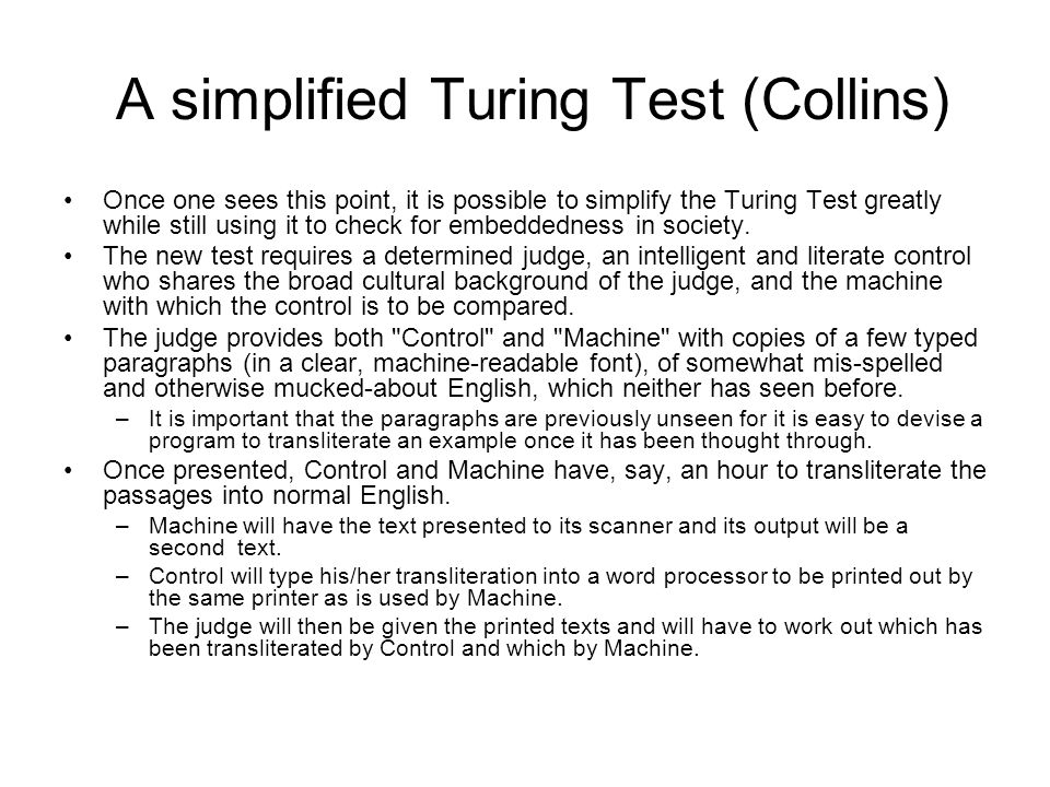 A simplified Turing Test (Collins)