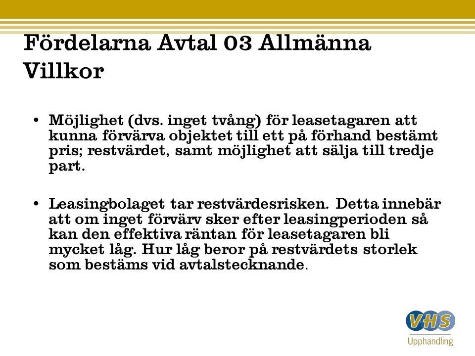 Fördelarna Avtal 03 Allmänna Villkor