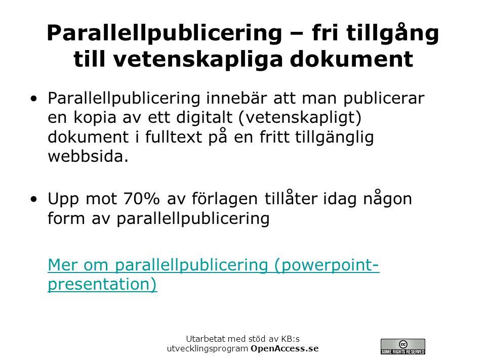 Parallellpublicering – fri tillgång till vetenskapliga dokument