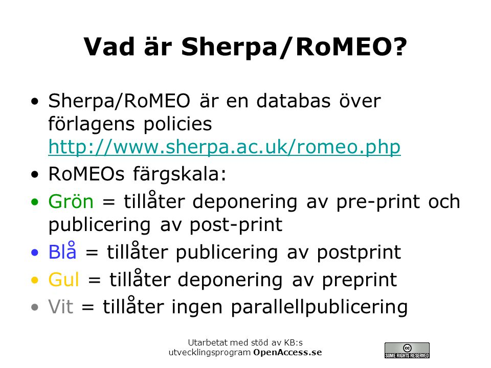 Utarbetat med stöd av KB:s utvecklingsprogram OpenAccess.se