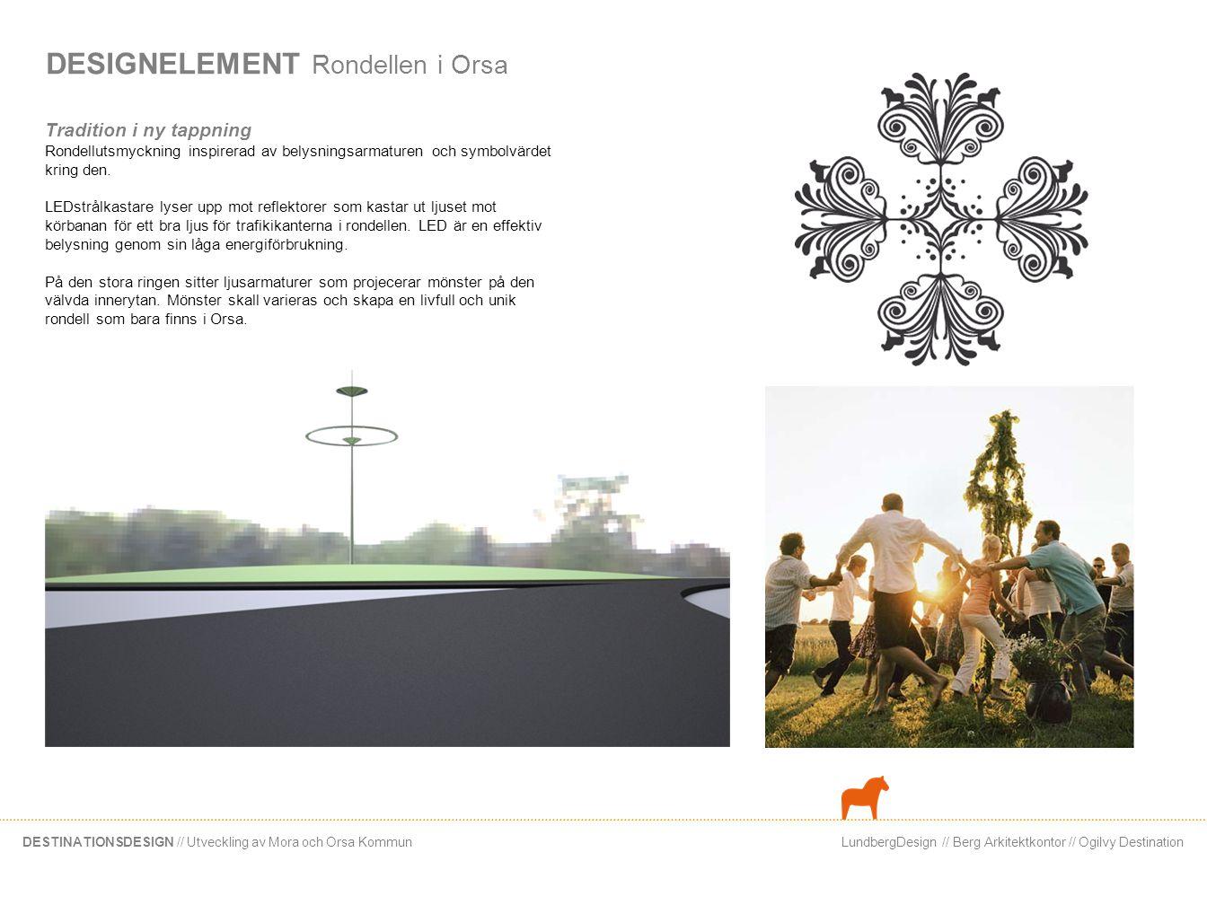 DESIGNELEMENT Rondellen i Orsa