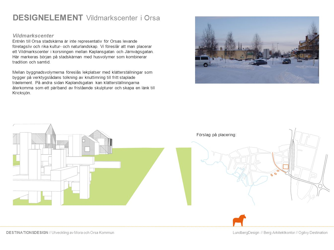 DESIGNELEMENT Vildmarkscenter i Orsa