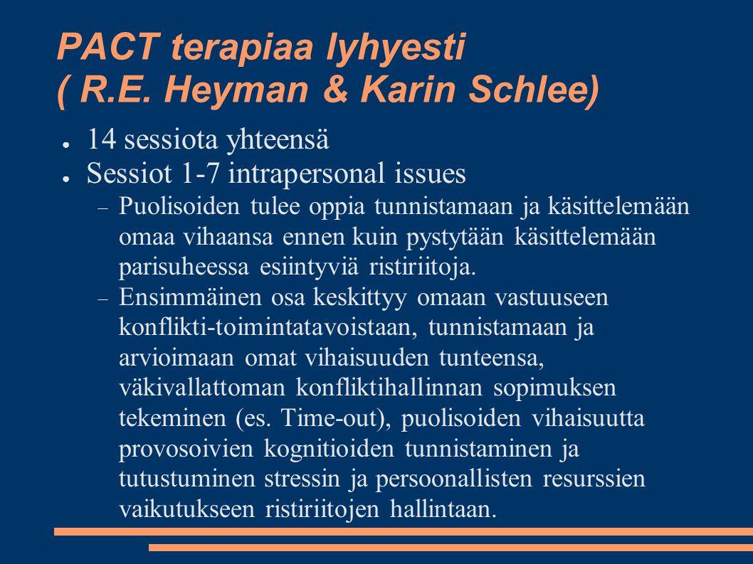 PACT terapiaa lyhyesti ( R.E. Heyman & Karin Schlee)