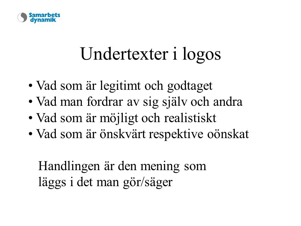 Undertexter i logos Vad som är legitimt och godtaget