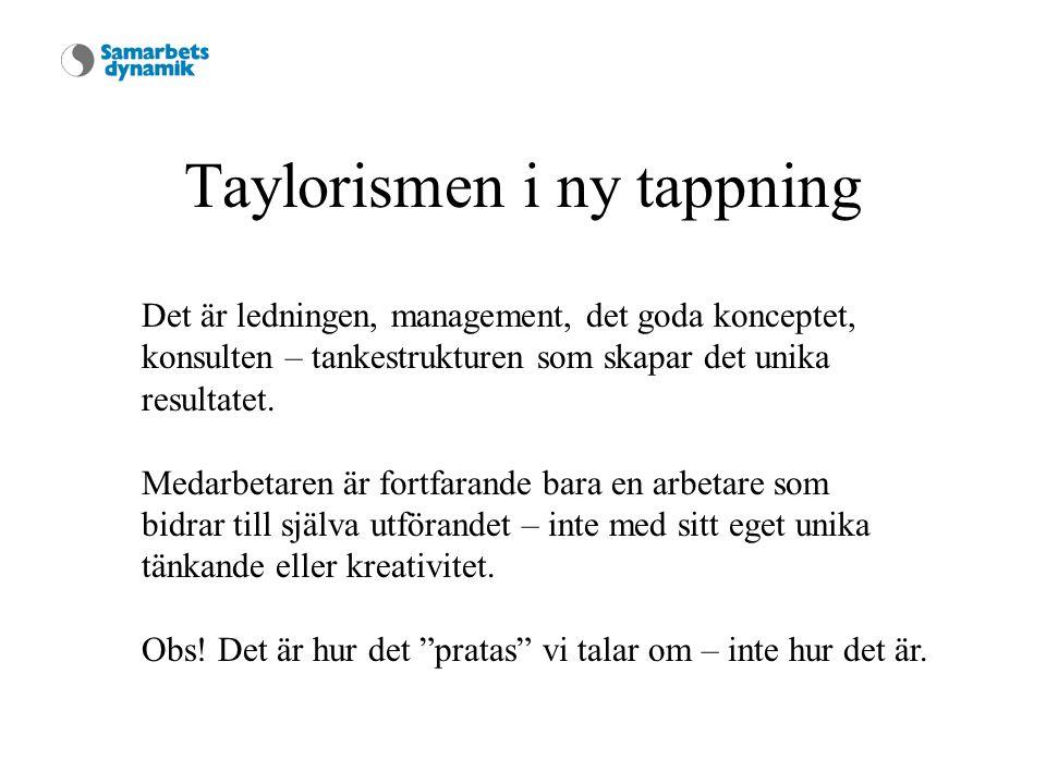 Taylorismen i ny tappning