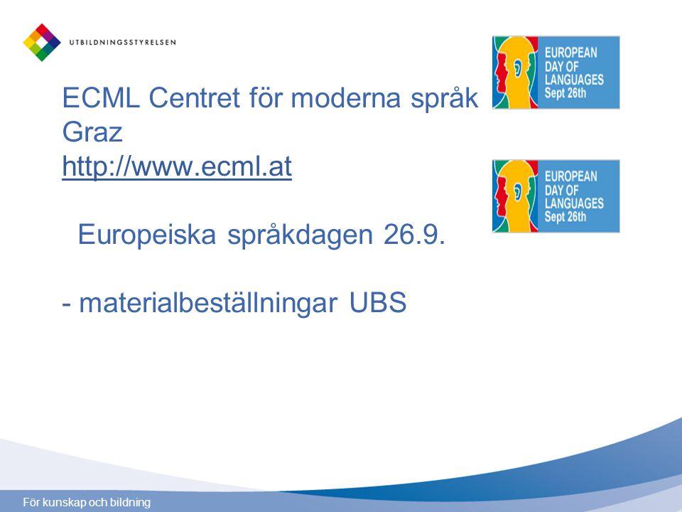 ECML Centret för moderna språk Graz http://www. ecml