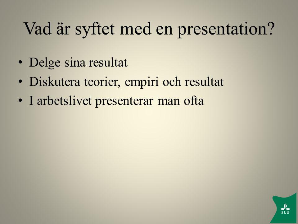 Vad är syftet med en presentation