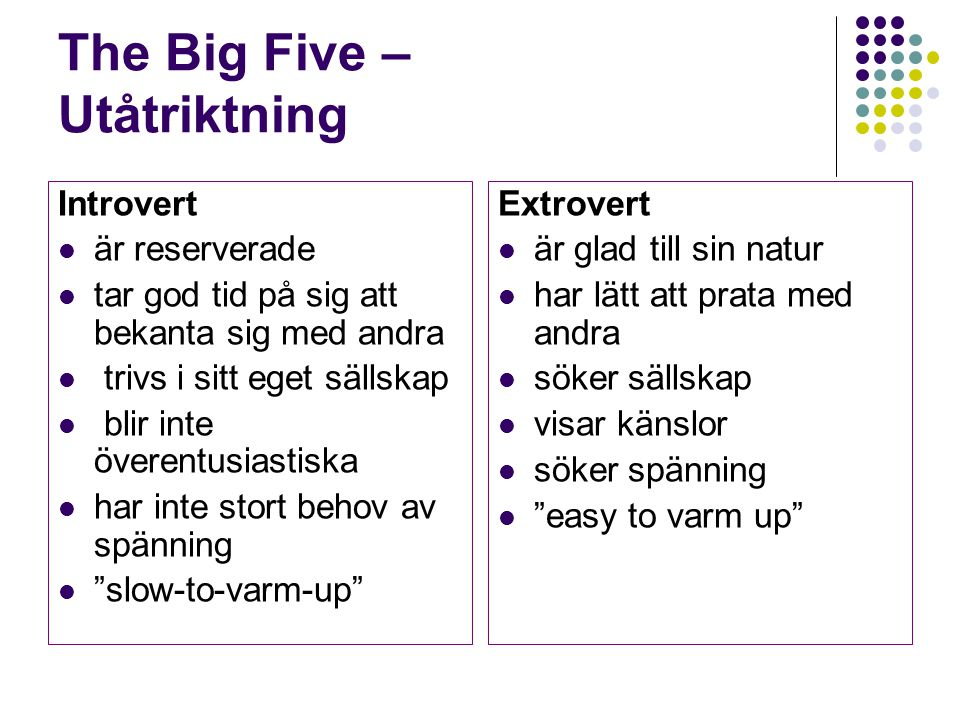 The Big Five – Utåtriktning