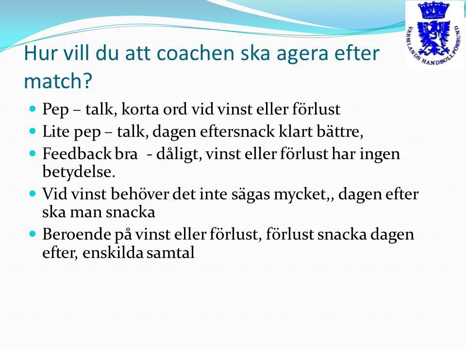 Hur vill du att coachen ska agera efter match