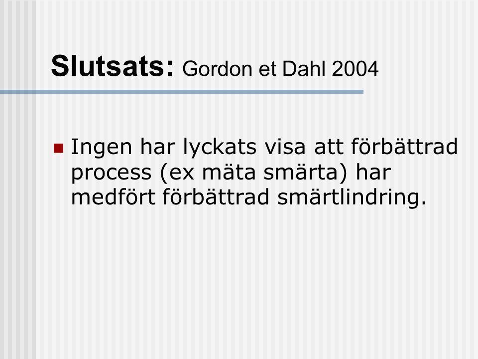 Slutsats: Gordon et Dahl 2004