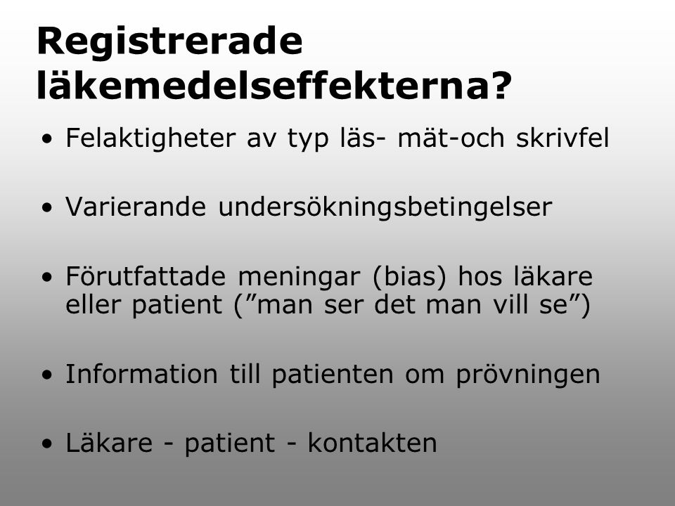 Registrerade läkemedelseffekterna