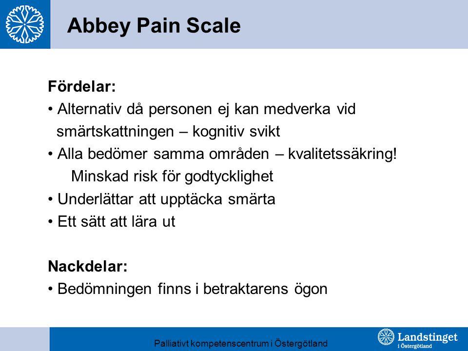Abbey Pain Scale Fördelar: Alternativ då personen ej kan medverka vid