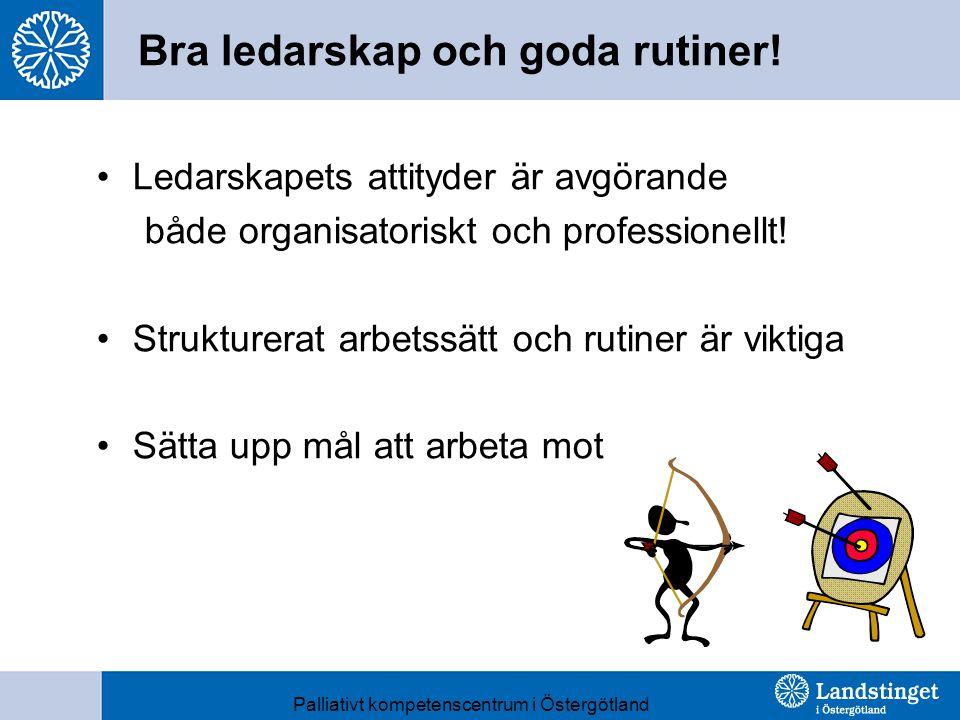 Bra ledarskap och goda rutiner!