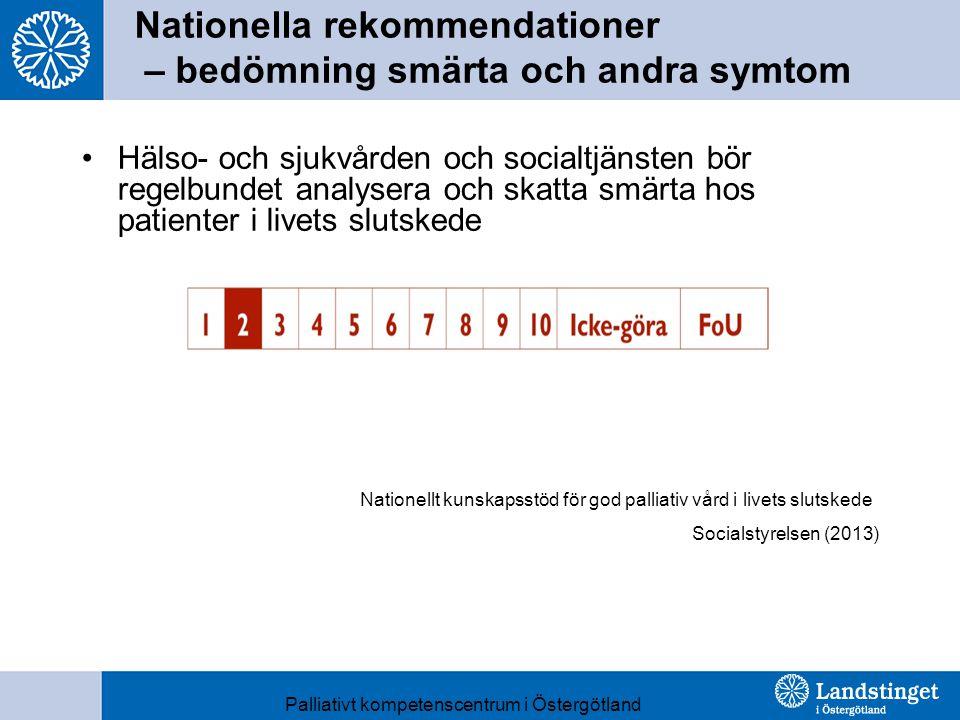 Nationella rekommendationer – bedömning smärta och andra symtom