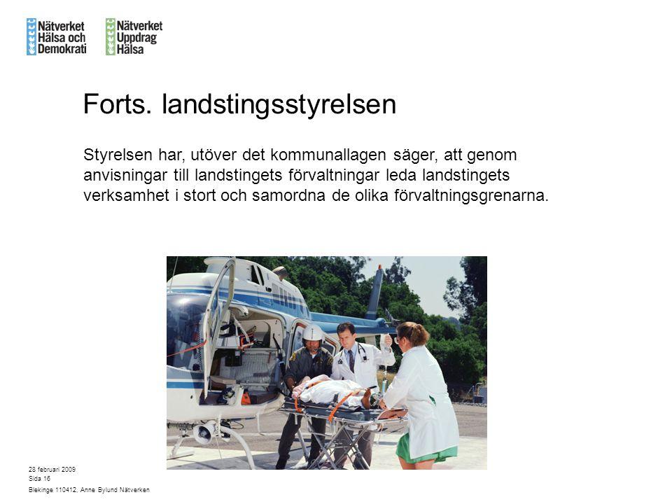 Forts. landstingsstyrelsen