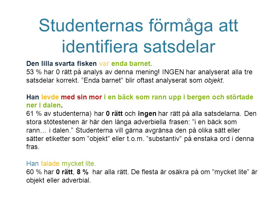Studenternas förmåga att identifiera satsdelar