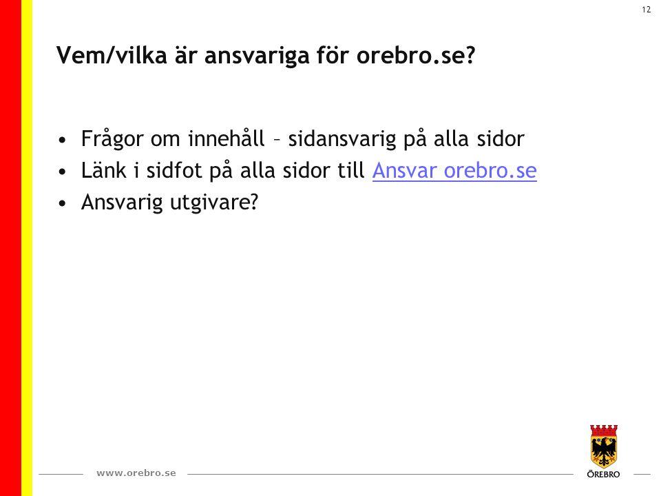 Vem/vilka är ansvariga för orebro.se