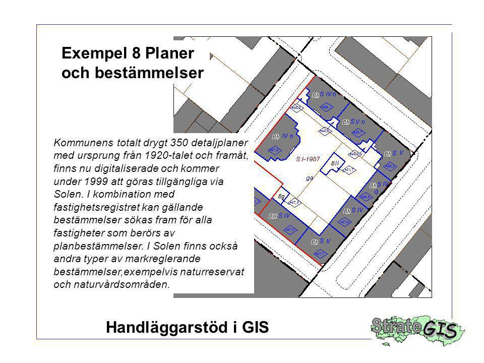 Exempel 8 Planer och bestämmelser
