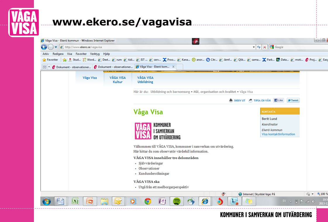 www.ekero.se/vagavisa Carina