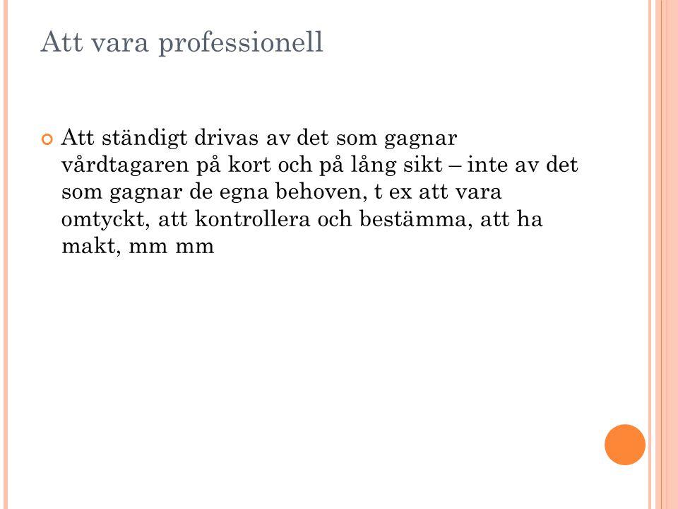 Att vara professionell