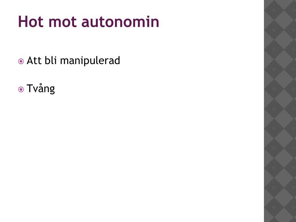 1919 Hot mot autonomin Att bli manipulerad Tvång