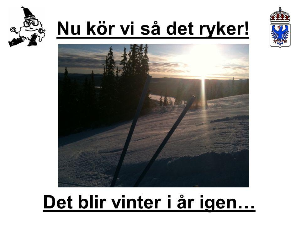 Det blir vinter i år igen…