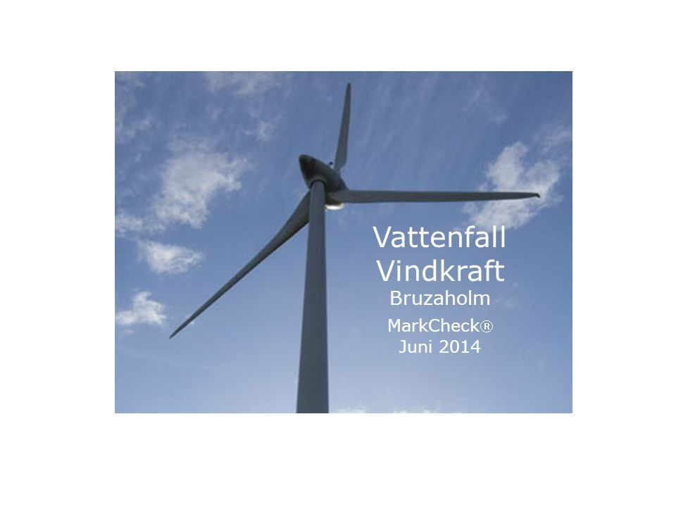 Vattenfall Vindkraft Bruzaholm MarkCheck Juni 2014