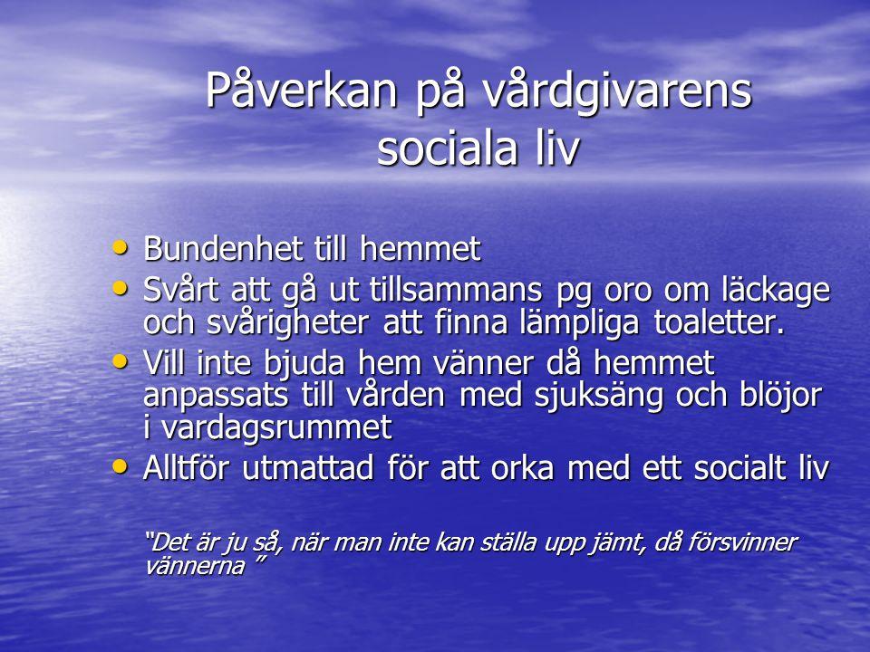Påverkan på vårdgivarens sociala liv
