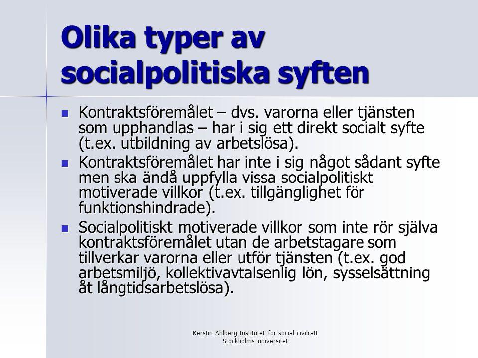 Olika typer av socialpolitiska syften