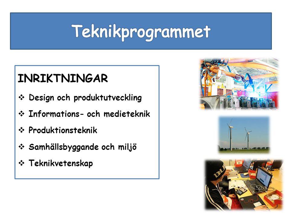 Teknikprogrammet INRIKTNINGAR Design och produktutveckling