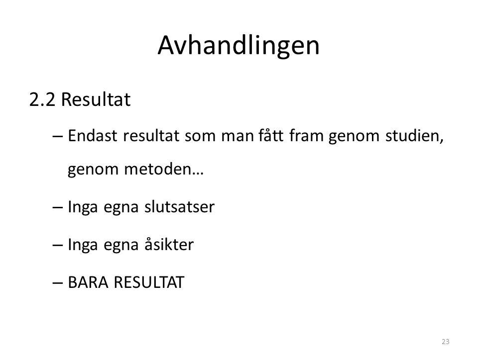 Avhandlingen 2.2 Resultat